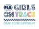 Girls on Track Dare to be Different