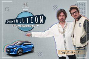 "Peugeot e-208 programma RAI2, ""Revolution, storie dal futuro""programma RAI2, ""Revolution, storie dal futuro"